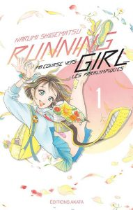 Running Girl, ma course vers les paralympiques Vol.1