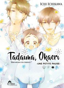 Tadaima Okaeri - Bienvenue à la maison ! Vol.4