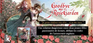 Le manga Goodbye my Rose Garden à paraître chez Komikku