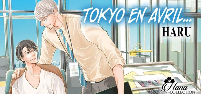 Les éditions Boy's Love nous entrainent à Tokyo en Avril…