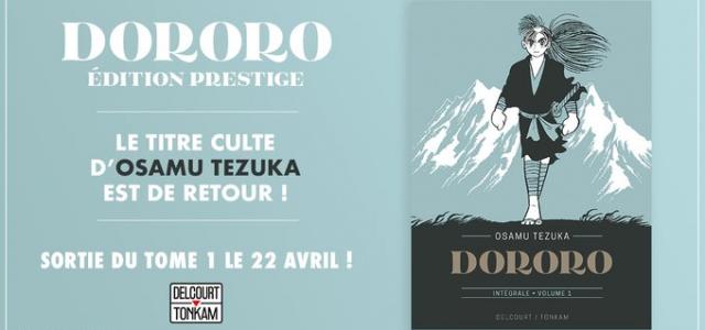 Dororo revient en édition prestige chez Delcourt/Tonkam