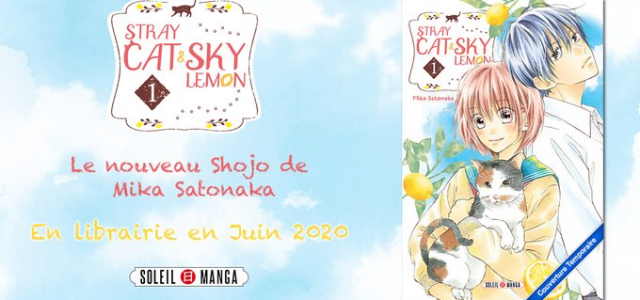 Le shôjo Stray Cat & Sky Lemon annoncé chez Soleil Manga