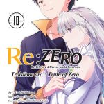 Re:Zero – Troisième Arc : Truth of Zero T10