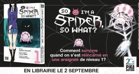 So I'm a Spider, So What? arrive chez Pika