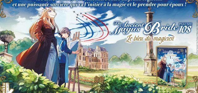 The Ancient Magus Bride Psaume 108: Le Bleu du Magicien arrive chez Komikku