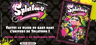 Splatoon – Histoires Poulpes débarque chez Soleil Manga