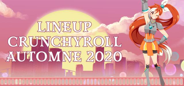 Les séries Crunchyroll de l'automne 2020