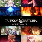 Tales of Crestoria -The Wake of Sin- Anime