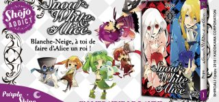 Snow White & Alice, shôjo de fantasy chez Pika