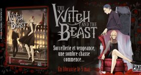 The Witch and the Beast s'installent aux éditions Pika