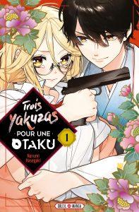 Trois Yakuzas pour une Otaku Vol.1
