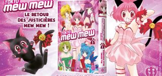 Nouvelle édition pour Tokyo Mew Mew