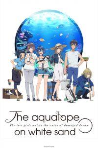 The aquatope on white sand - Anime